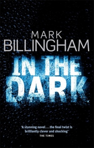 The drama will be based on Mark Billingham's In The Dark